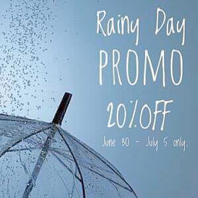 RAINY DAY PROMO!!!
