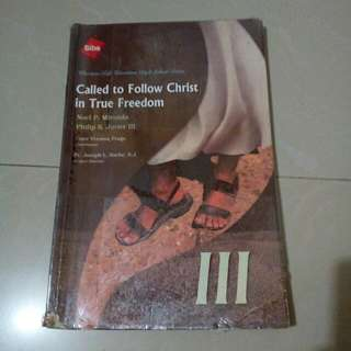 Called To Follow Christ In True Freedom III