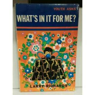 WHATS IN IT FOR ME, LARRY RICHARDS