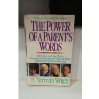 THE POWER OF A PARENTS WORDS, NORMAN WRIGHT