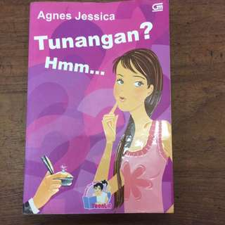 Novel Tunangan? Hmm by Agnes Jessica