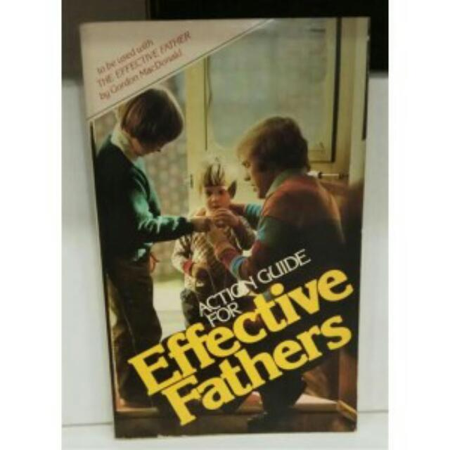 ACTION GUIDE FOR EFFECTIVE FATHER, GORDON MAC DONALD