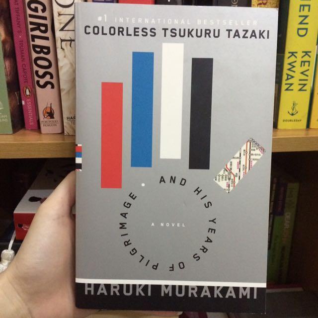 Colorless Tsukuru Tazaki And His Years Of Pilgrimage - Haruku Murakami