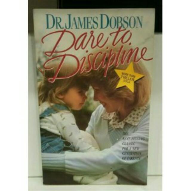 DARE TO DISCIPLINE, JAMES DOBSON