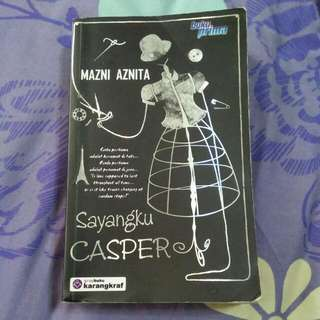 Novel Sayangku Casper By Mazni Aznita