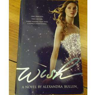 Wish by Alexandra Bullen