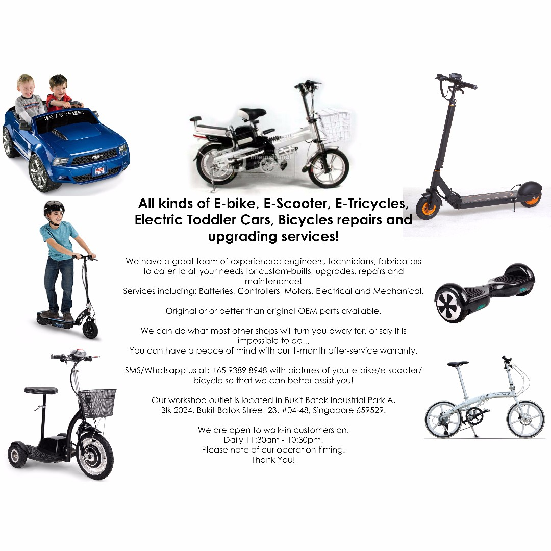All kinds of E-bike, E-Scooter, E-Tricycles, Children Toy Cars, Bicycles  repair and upgrading services!