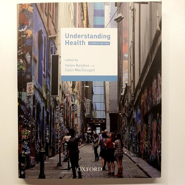HBS107 Understanding Health 4th Edition - Edited By Helen Keleher & Colin MacDougall