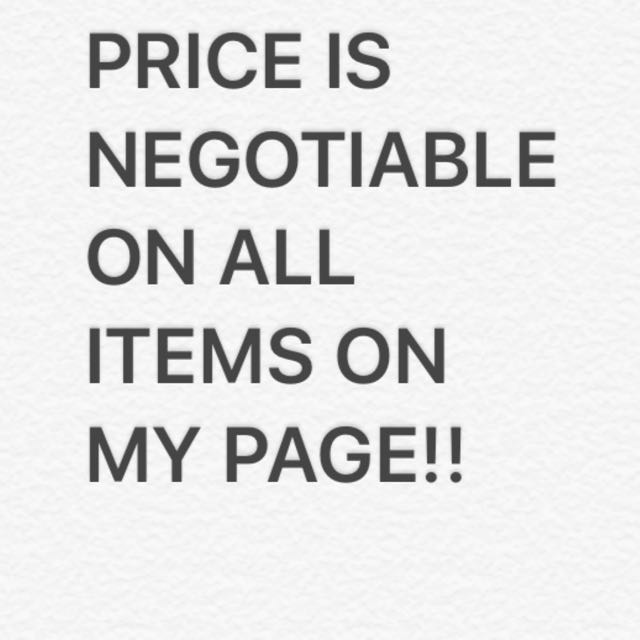 Prices Are Negotiable On Every Item!!