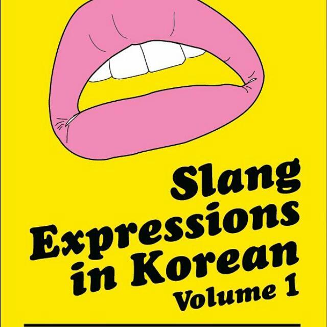 Talk to me in korean TTMIK SLANG EXPRESSION IN KOREAN