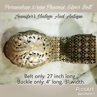 Very Rare Vintage Peranakan Silver Belt with Pheonix Buckle, 5-row type. $768. Good Condition. Sms 96337309 for Fast Deal.