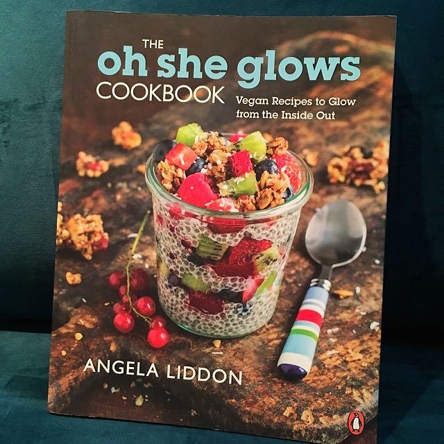 Oh She Glows Cookbook