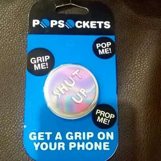 """Shut Up"" PopSocket"