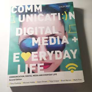 Communication, Digital Media And Everyday Life (Second Edition)