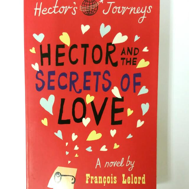 Hector And The Secrets Of Love Books Stationery Fiction On Carousell