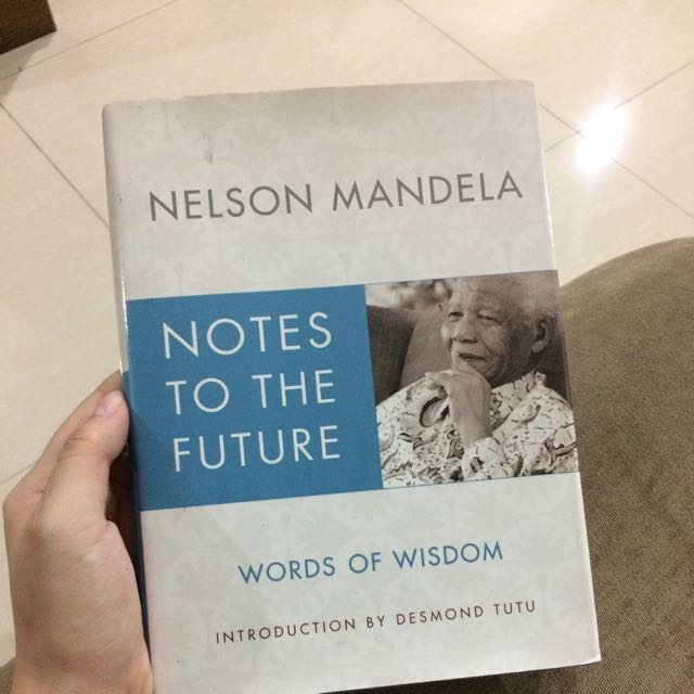 Nelson Mandela - Notes To The Future