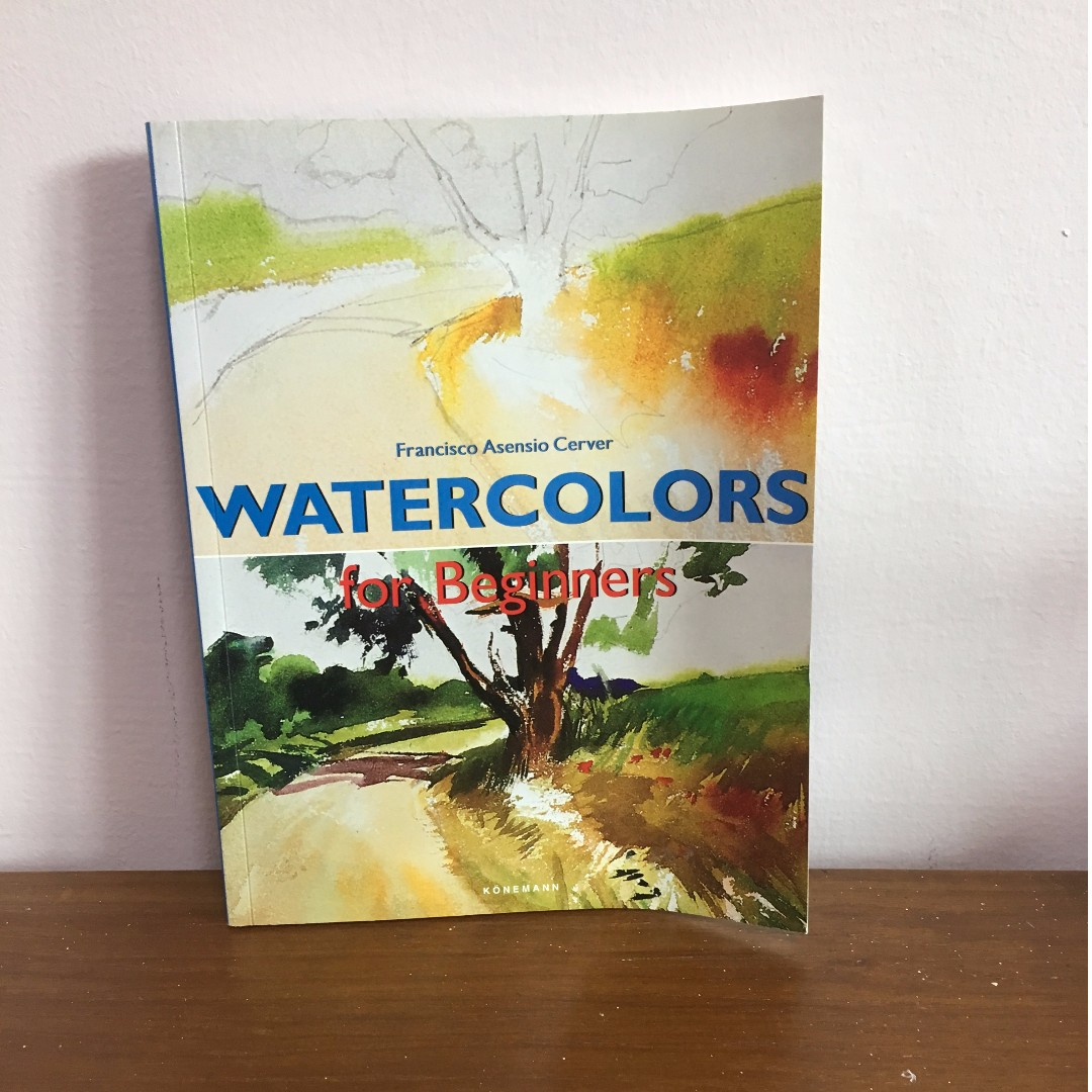 Watercolors for Beginners by Francisco Asensio Cerver
