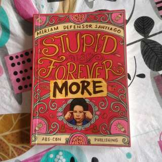 Stupid Forever More By Miriam Defensor Santiago