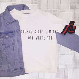 6IGHTY 8IGHT LIMITED OFF WHITE TOP