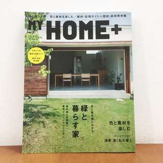 My Home + (Japan Home Design & Decoration Magazine)