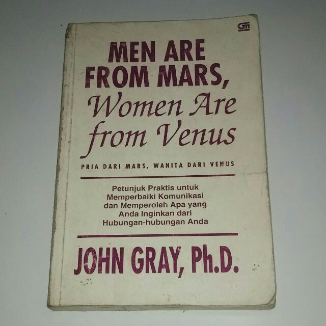 Buku berjudul Men Are From Mars, Women Are From Venus karya John Gray. kondisi layak, halaman masih lengkap.
