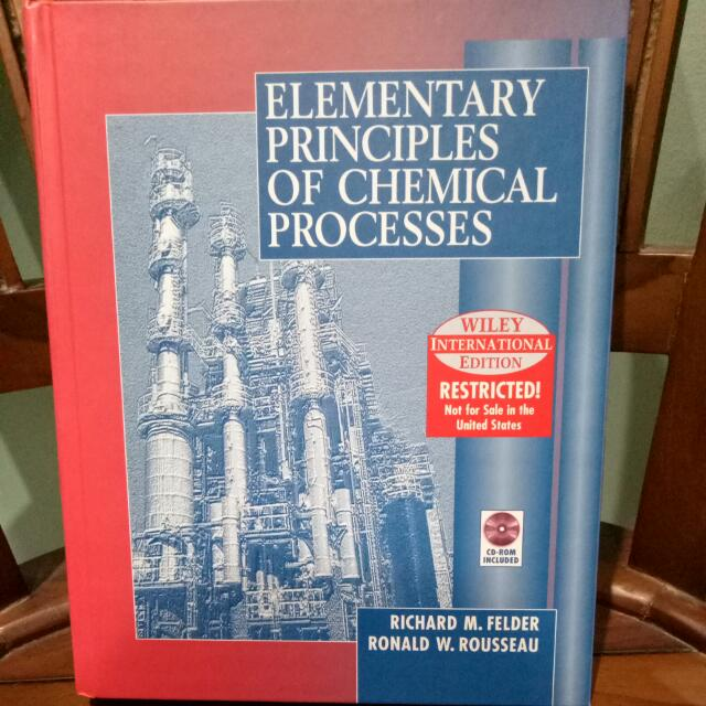 Elementary Principles Of Chemical Processes 3rd International Edition Felder Richard M Rousseau Ronald W