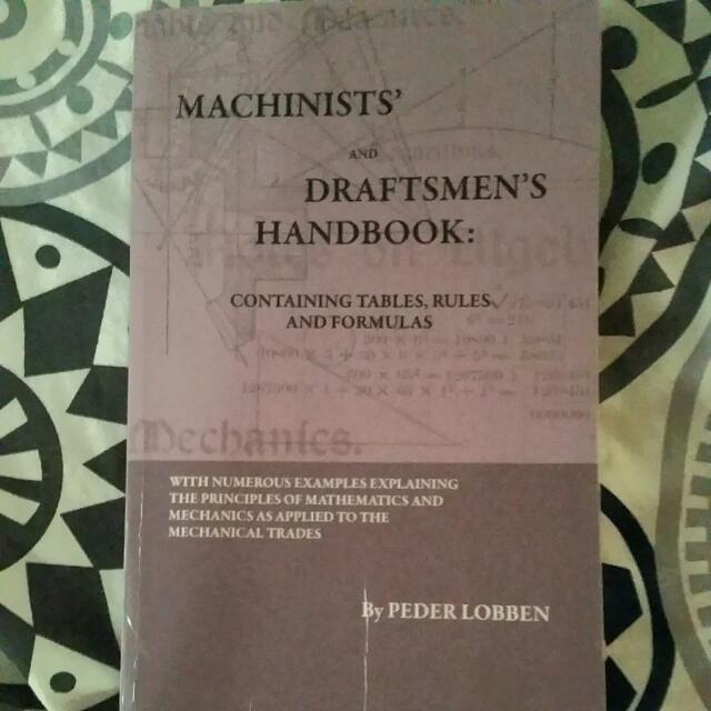 Machinists' And Draftsmen's Handbook: Containing Tables, Rules And Formulas
