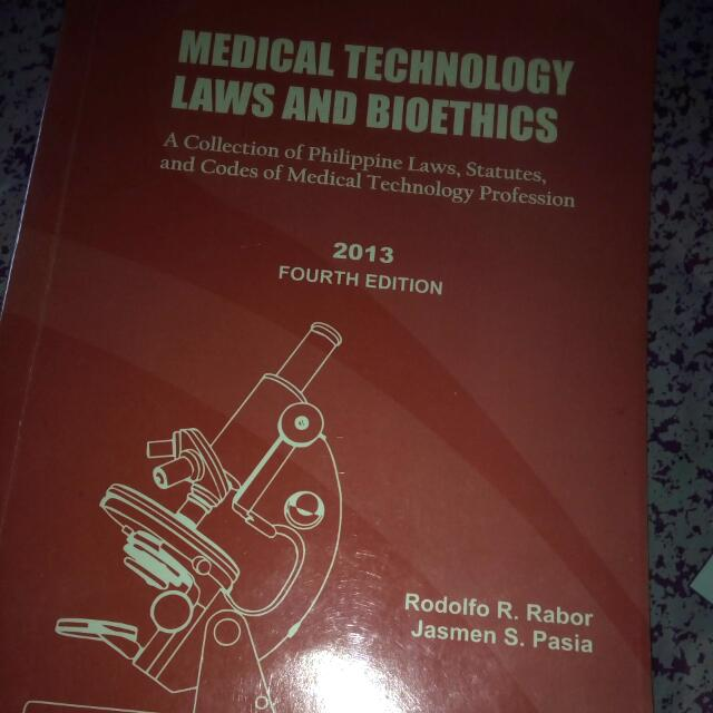 Medical Technology Laws And Bioethics