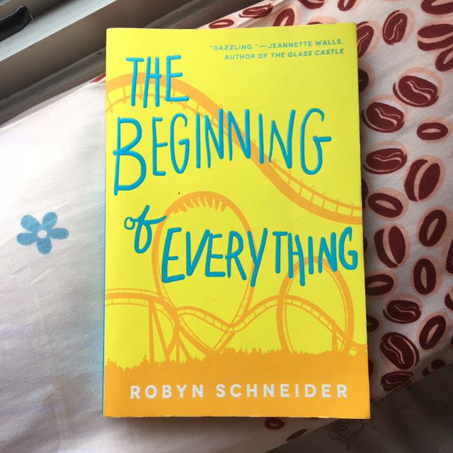 The Beginning Of Everything By Robyn Schneider (English)