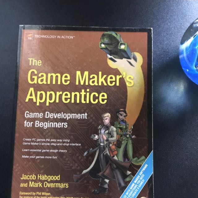 The Game Maker's Apprentice (Game Development For Beginners) By Jacob Habgood & Mark Overmars