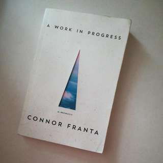 Connor Franta- A work in progress