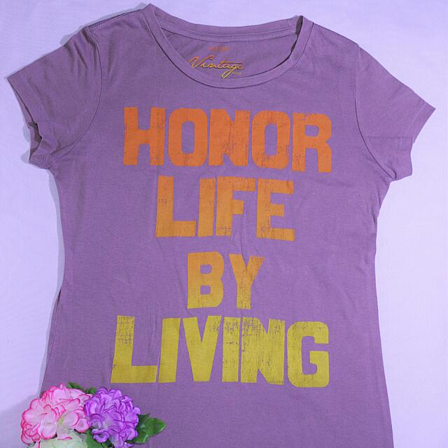 Honor-Life-By-Living Shirt