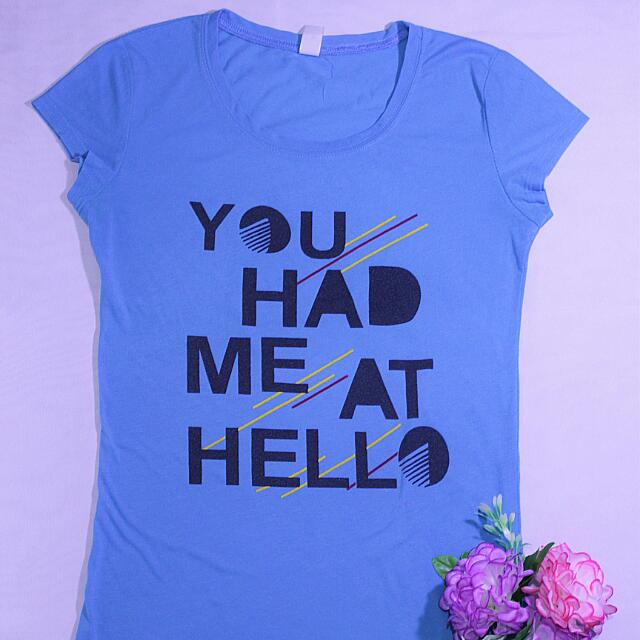 You-Had-Me-At-Hello Blue Statement Shirt