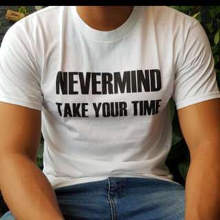 NEVERMIND White Tshirt
