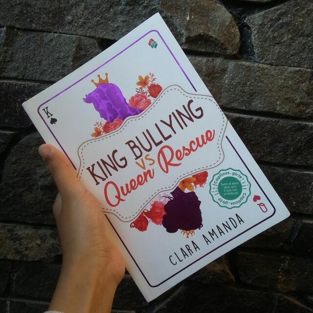 King Bullying vs Queen Rescue karya Clara Amanda