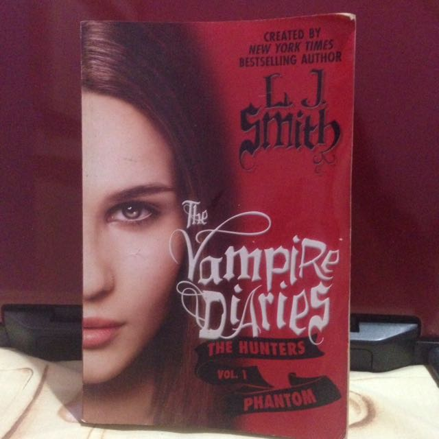 """The Vampire Diaries: The Hunters Vol.1"" By L.J Smith"