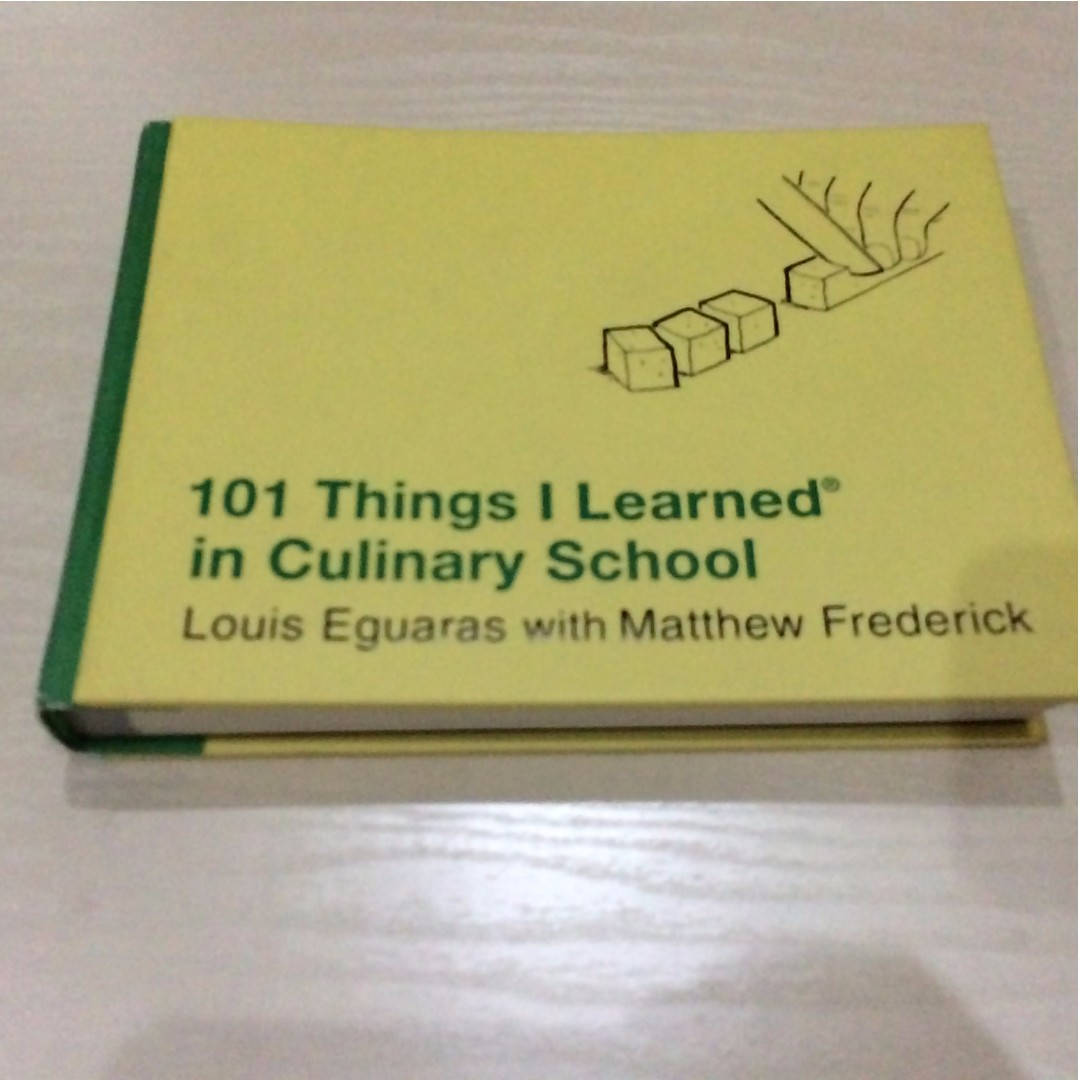 101 Things I Learned in Culinary School (hardcover)