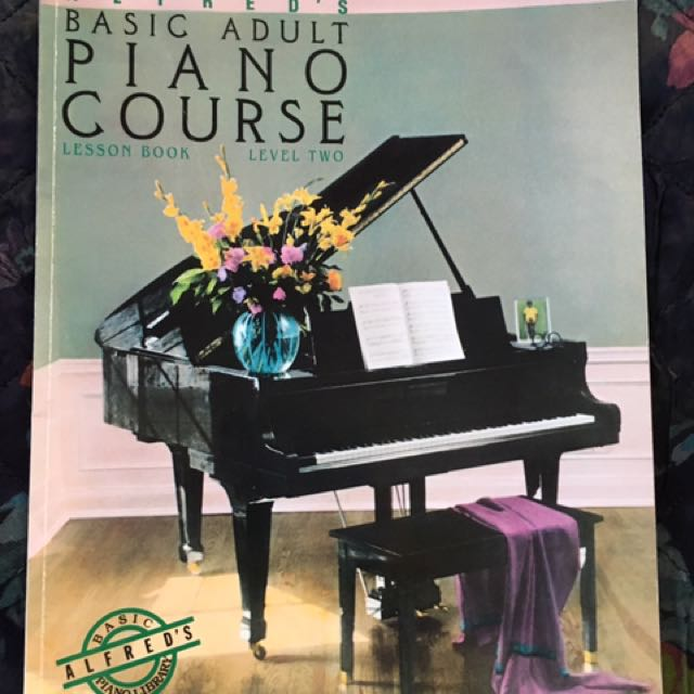 Alfred's Basic Adult Piano Course. Lesson Book Level 2