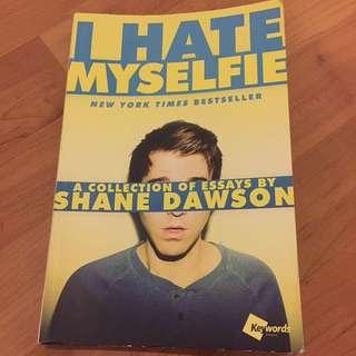 I Hate Myselfie Shane Dawson