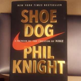 Shoe Dog  (Nike Creator Memoir)