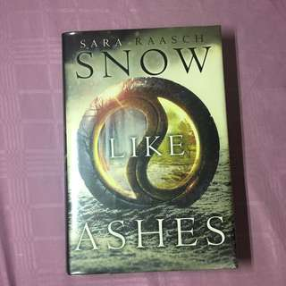 Snow Like Ashes - Sara Raasch (Hardbound)