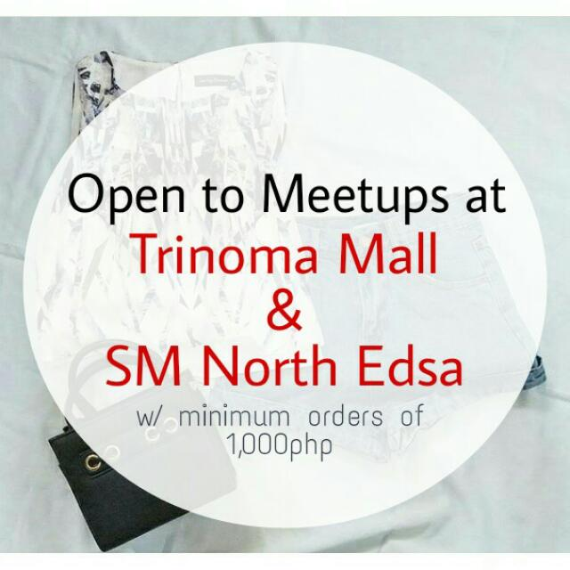Meetup At Trinoma Mall / SM North Edsa