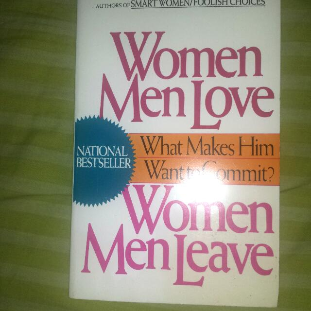 Women Men Love, Women Men Leave!💝  Good read!😊