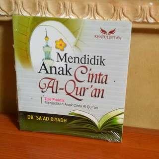 Buku Mendidik Anak Cinta Al-qur'an