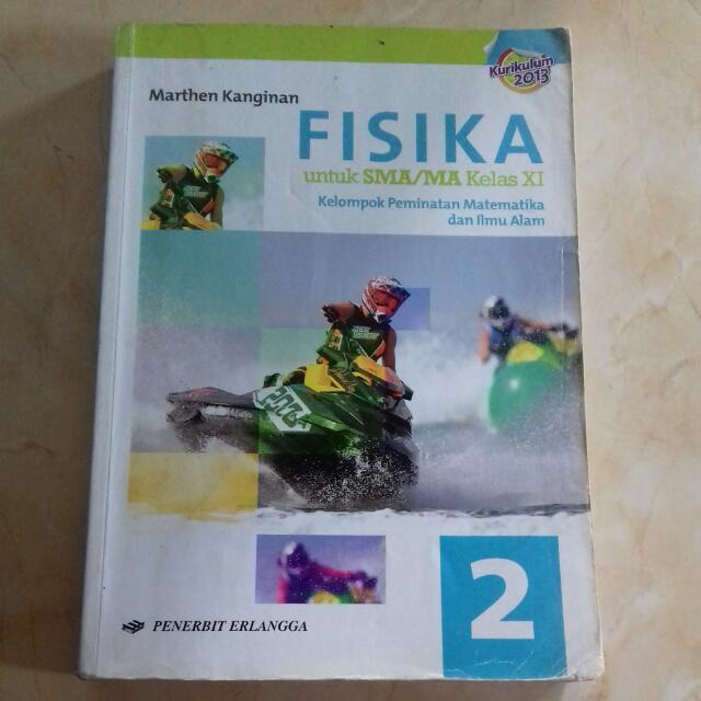 Buku Fisika Kelas Xi Kurikulum 2013 Erlangga Buku Alat Tulis Buku Di Carousell