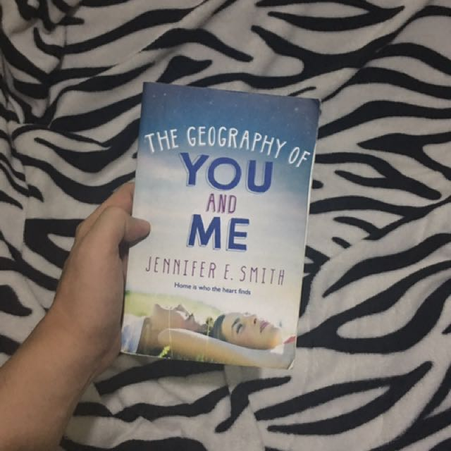 The Geography Of You & Me by Jennifer E. Smith
