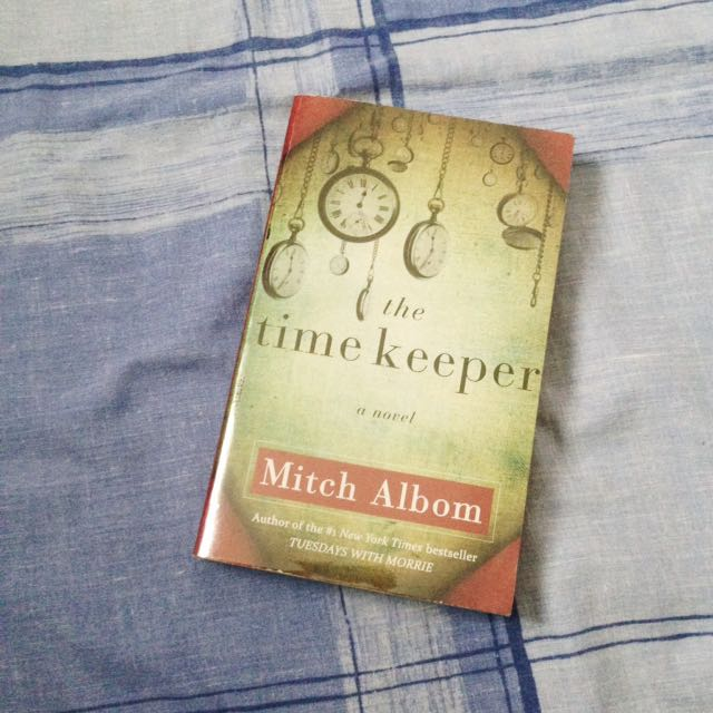 The Timekeeper By Mitch Albom Book
