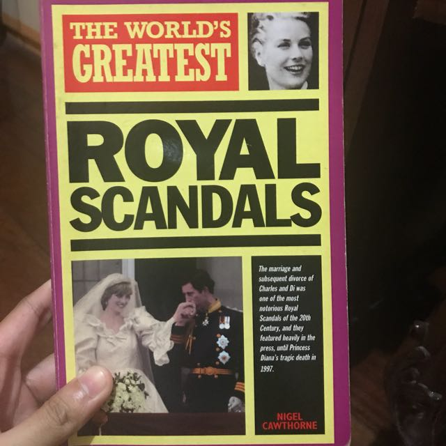 The World's Greatest Royal Scandals