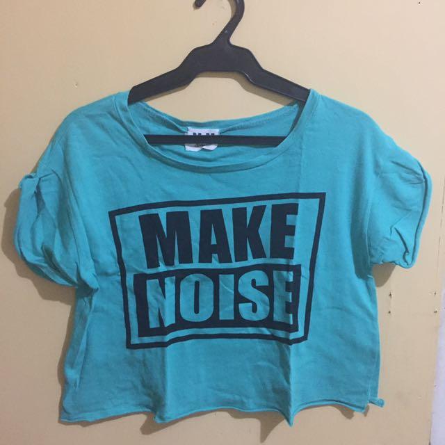 """Trendy """"Make Noise"""" crop top"""