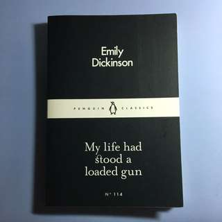 My Life Had Stood A Loaded Gun By Emily Dickinson